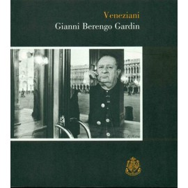 "Photographic volume ""Veneziani"" by G. Berengo Gardin"